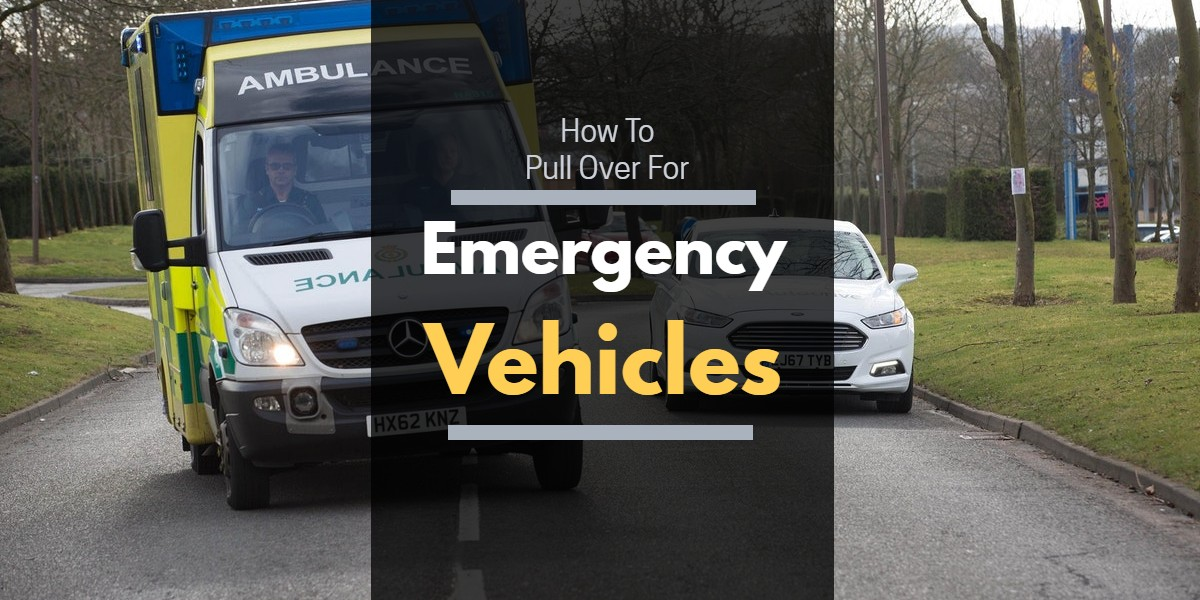 How To Pull Over For Emergency Vehicles