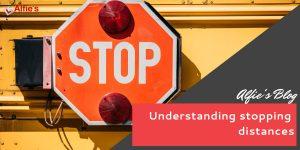 Understanding stopping distances