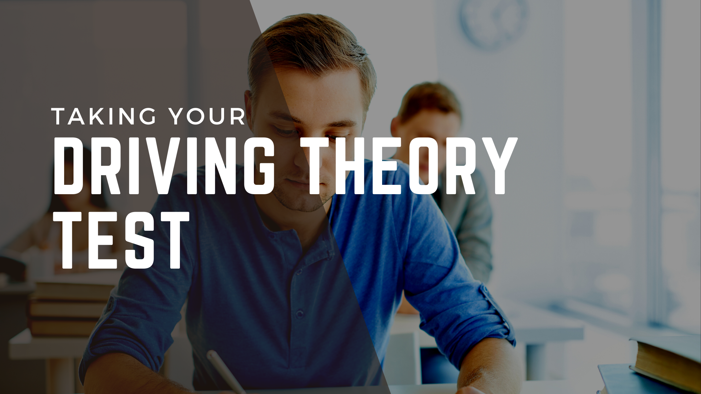 What You Need To Know Before Taking Your Driving Theory Test